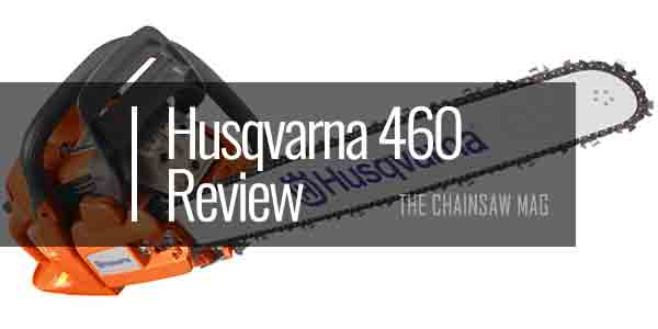 Husqvarna-460-Review-featured